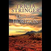 Dust On The Horizon (Flinders Ranges Series)