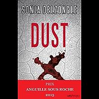 Dust (Sueurs froides)
