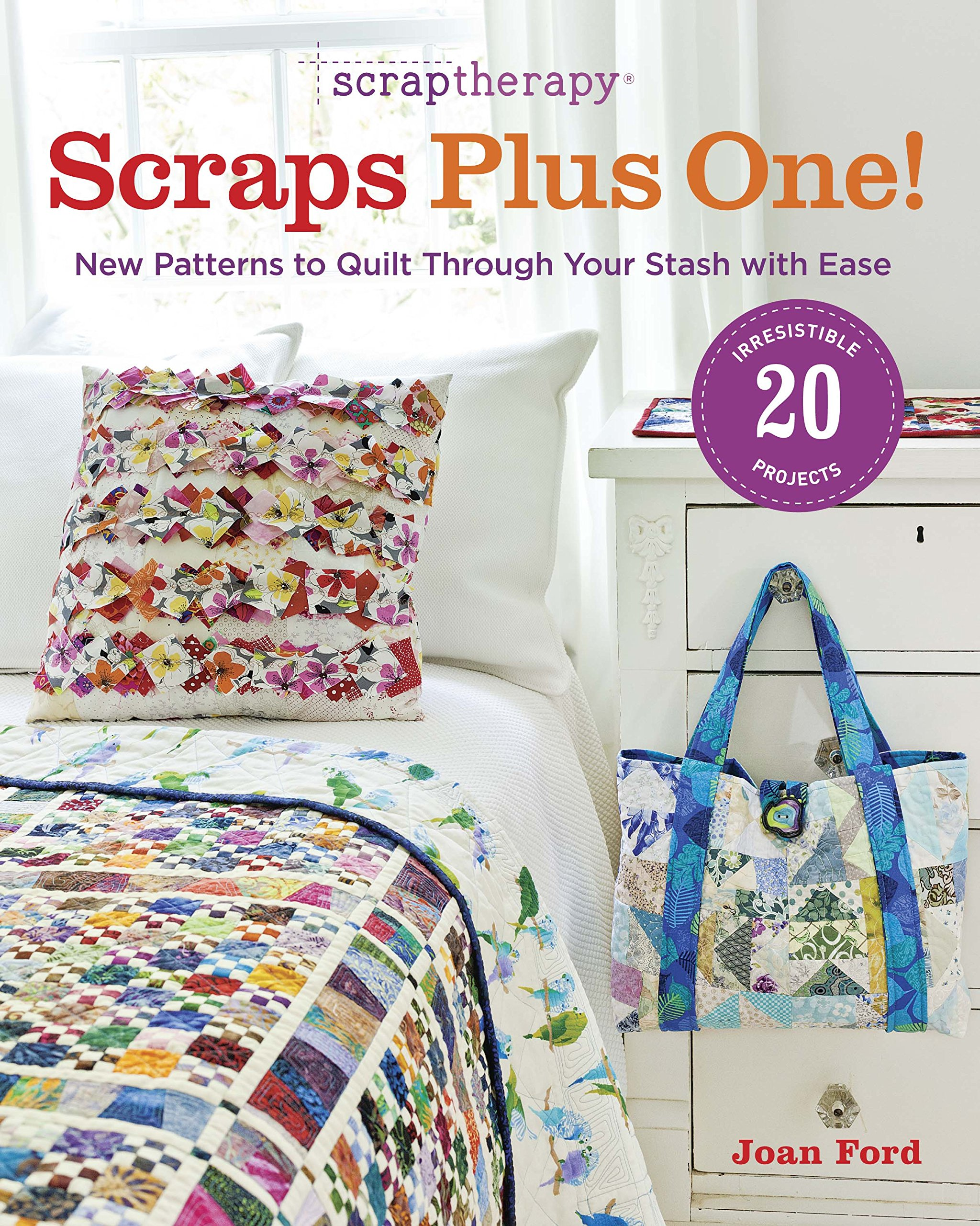 Download ScrapTherapy® Scraps Plus One!: New Patterns to Quilt Through Your Stash with Ease PDF