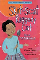 Skit-Scat Raggedy Cat: Candlewick Biographies: