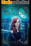 Moon Shadow (Mount Henley Trilogy Book 1)