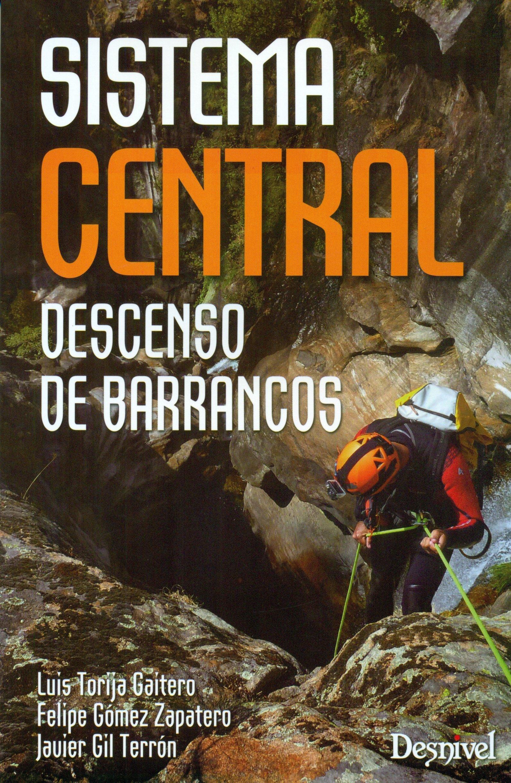 Descenso de barrancos. Sistema Central: Amazon.es: Torija ...