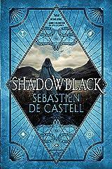 Shadowblack (Spellslinger Book 2) Kindle Edition