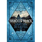 Shadowblack (Spellslinger Book 2)