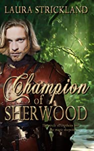 Champion of Sherwood (The Guardians of Sherwood Trilogy Book 2)