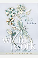 Whitework with Colour (Milner Craft Series) Hardcover