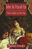 Below the Peacock Fan: First Ladies of the Raj