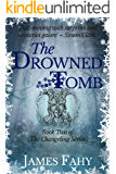 The Drowned Tomb (The Changeling Series Book 2)
