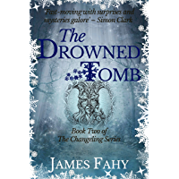 The Drowned Tomb (The Changeling Series Book 2) (English Edition)