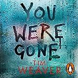 You Were Gone: David Raker, Book 9