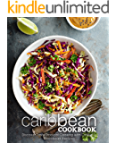 Caribbean Cookbook: Discover Tasty Tropical Cooking with Delicious Caribbean Recipes