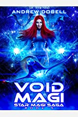 Void Magi: A Space Opera Fantasy Adventure (Star Magi Saga Book 5) Kindle Edition