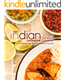 Easy Indian Cookbook: A Simple Asian Cookbook for Preparing Tasty Indian Foods (2nd Edition)