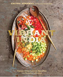 Vegetarian india a journey through the best of indian home cooking vibrant india fresh vegetarian recipes from bangalore to brooklyn forumfinder Choice Image