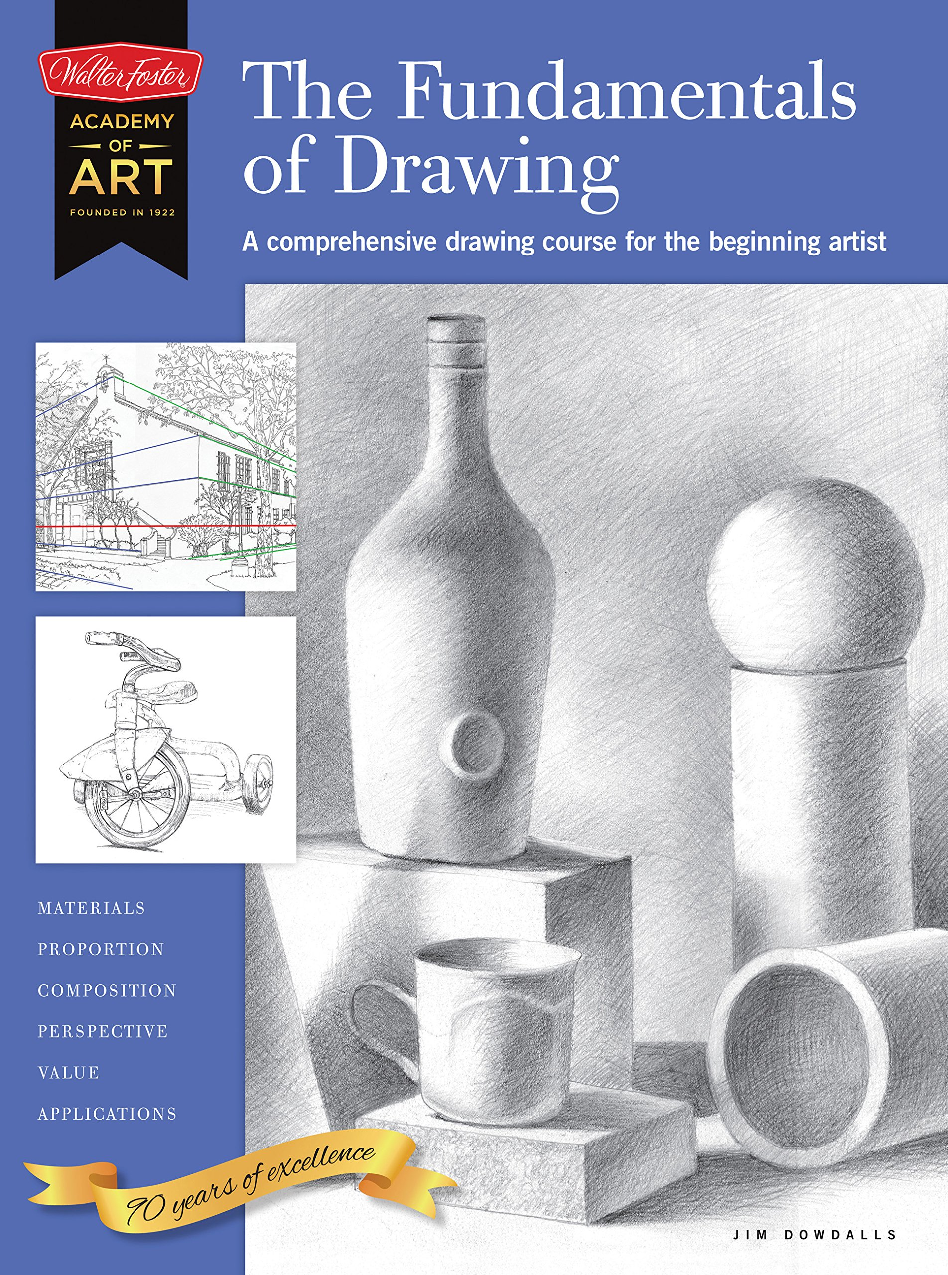 Read Online The Fundamentals of Drawing: A comprehensive drawing course for the beginning artist (Academy of Art) ebook
