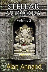 Stellar Astrology, Vol.2 Kindle Edition