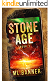 STONE AGE: An Apocalyptic Thriller