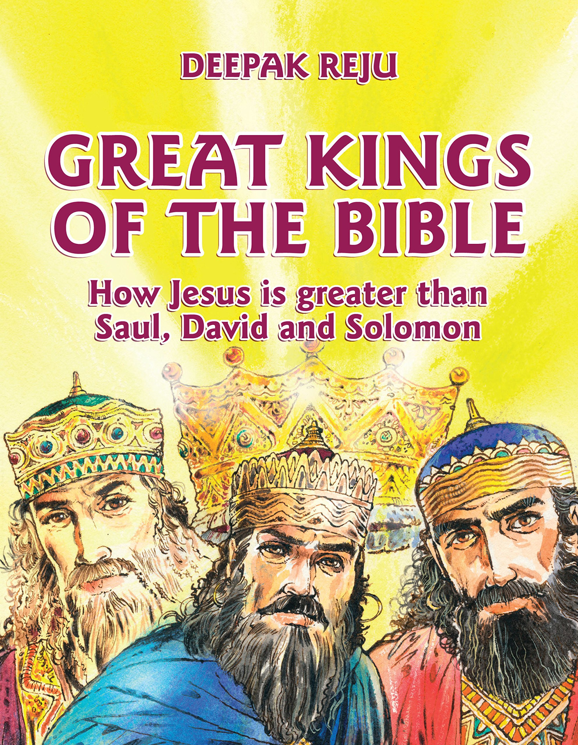 great kings of the bible how jesus is greater than saul david