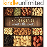 Cooking with Almonds: 50 Nutty and Delicious Almond Recipes (Almond Recipes, Almonds, Almond Cookbook Book 1)