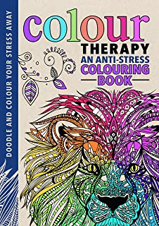 Colour Therapy An Anti Stress Colouring Book Creative For Grown Ups