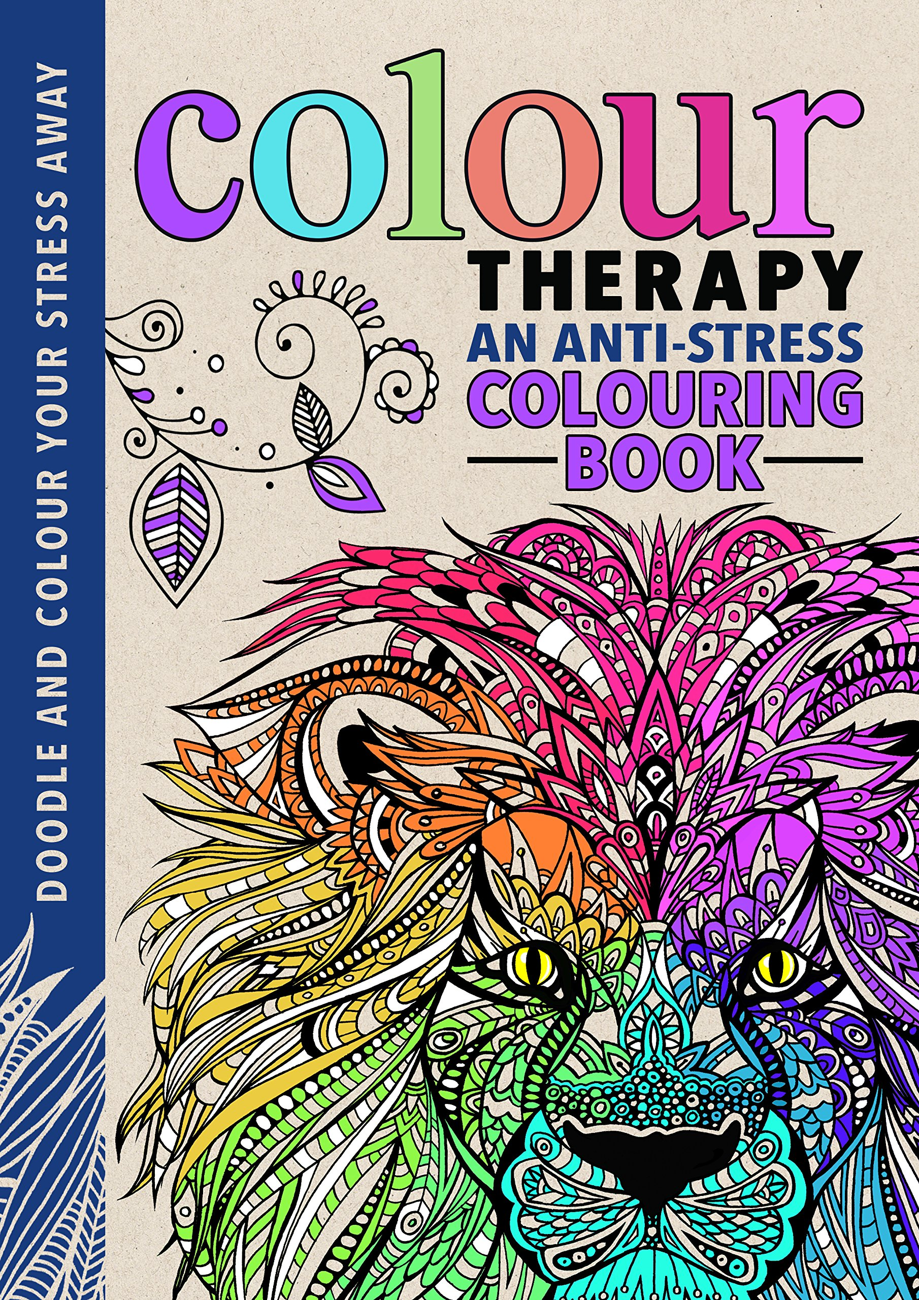 Colour Therapy An Anti Stress Colouring Book Richard Merritt Cindy