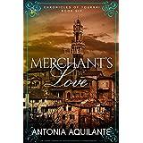 The Merchant's Love (Chronicles of Tournai Book 6)