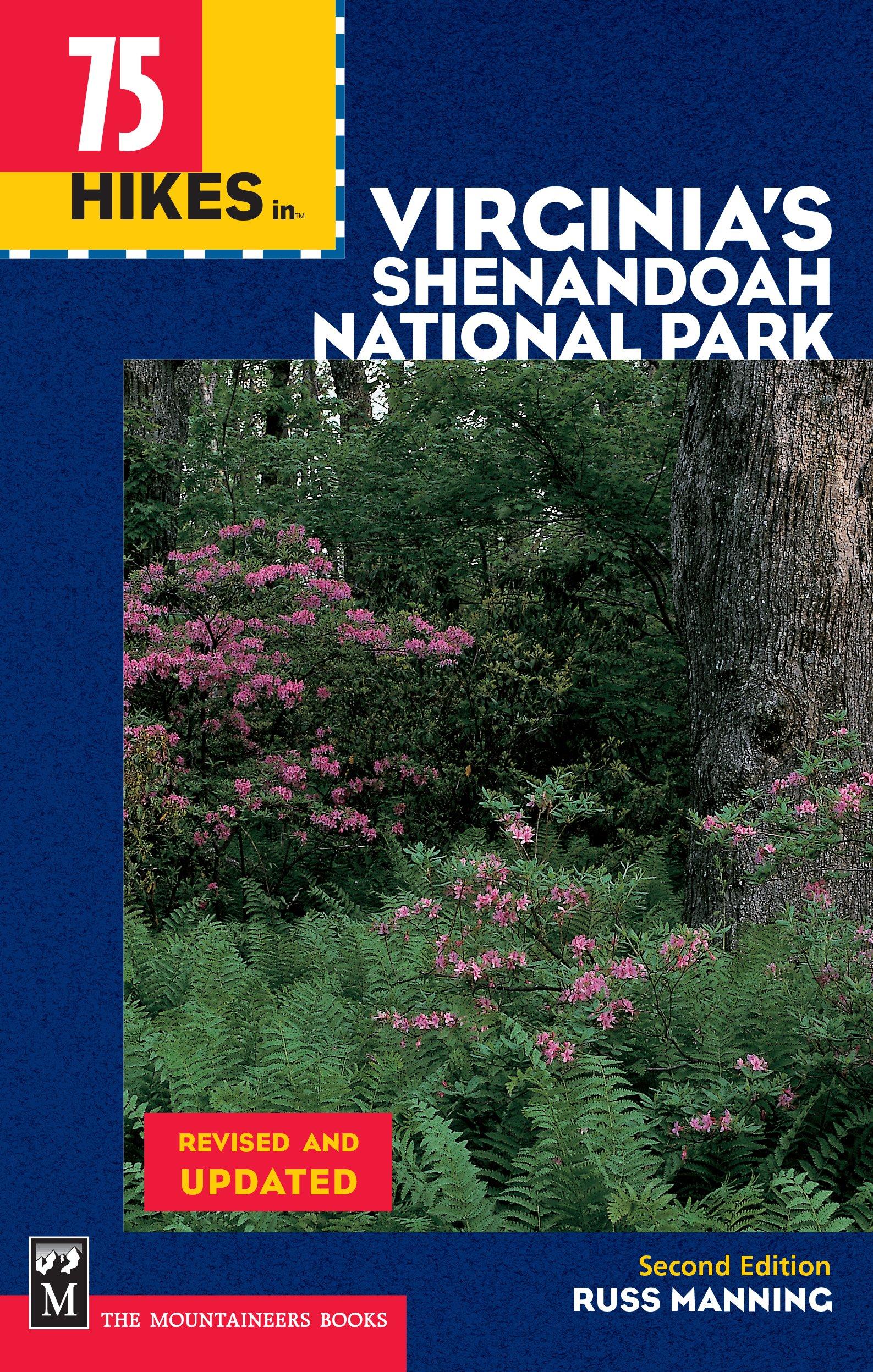 75 Hikes in Virginia Shenandoah National Park (100 Hikes In...) pdf epub
