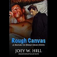 Rough Canvas: A Nature of Desire Series Novel (English Edition)