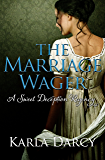 The Marriage Wager (Sweet Deception Regency Book 3)