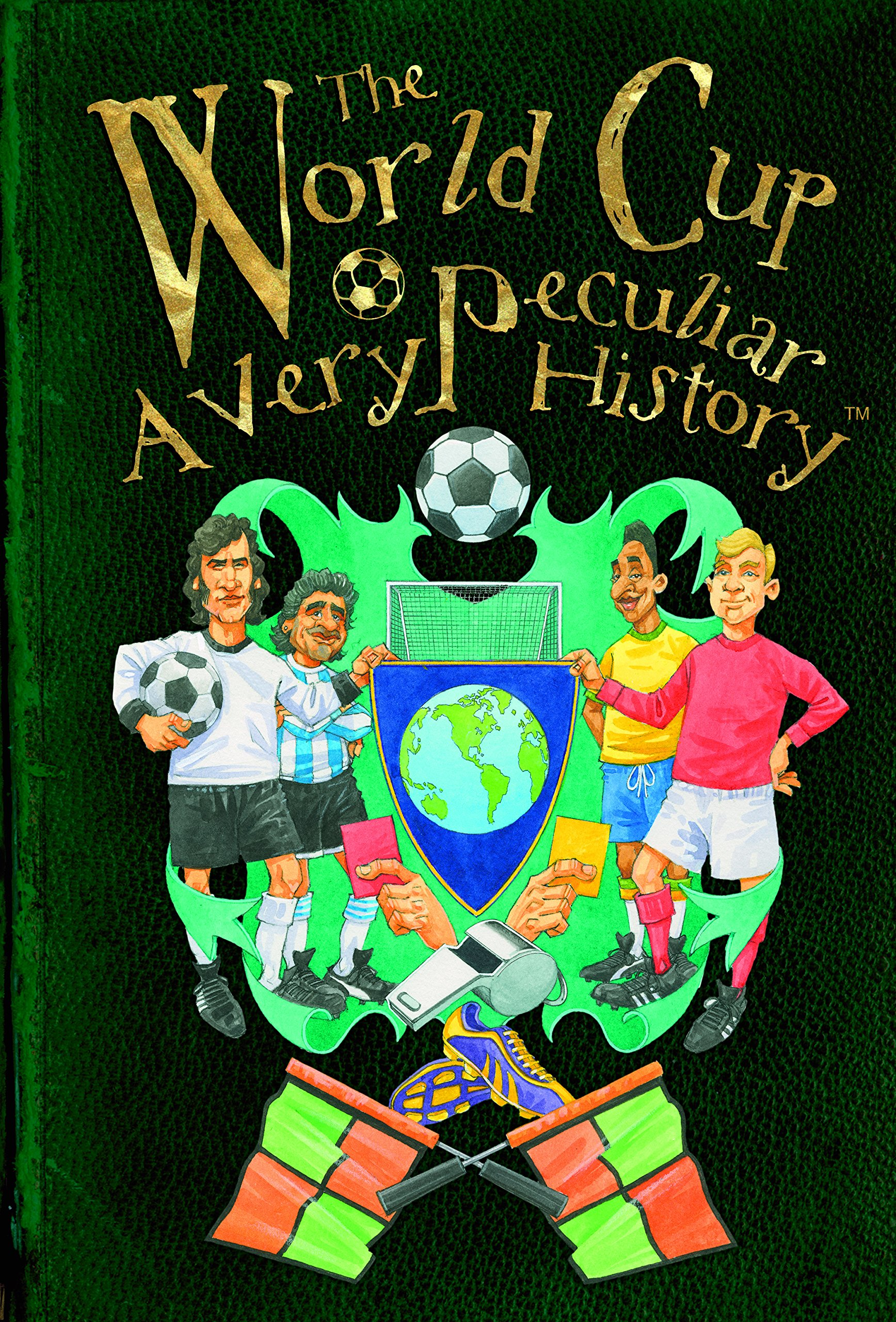 The World Cup: A Very Peculiar History pdf
