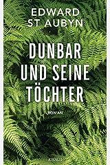 Dunbar und seine Töchter: Roman (German Edition) Kindle Edition
