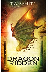 Dragon-Ridden (Dragon Ridden Chronicles Book 1) Kindle Edition
