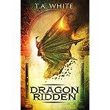 Dragon-Ridden (Dragon Ridden Chronicles Book 1)