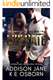 Liberate (The Vindicated Series Book 2)