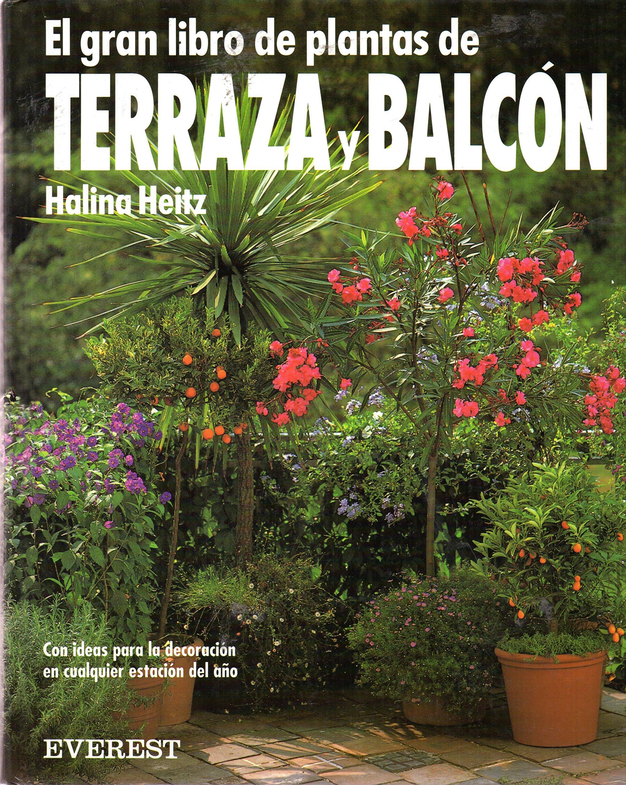 Gran Libro De Plantas De Terraza Y Balcon Spanish Edition