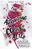 The Astonishing Colour of After (English Edition)