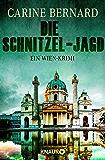 Die Schnitzel-Jagd: Ein Wien-Krimi (Molly Preston ermittelt 3) (German Edition)