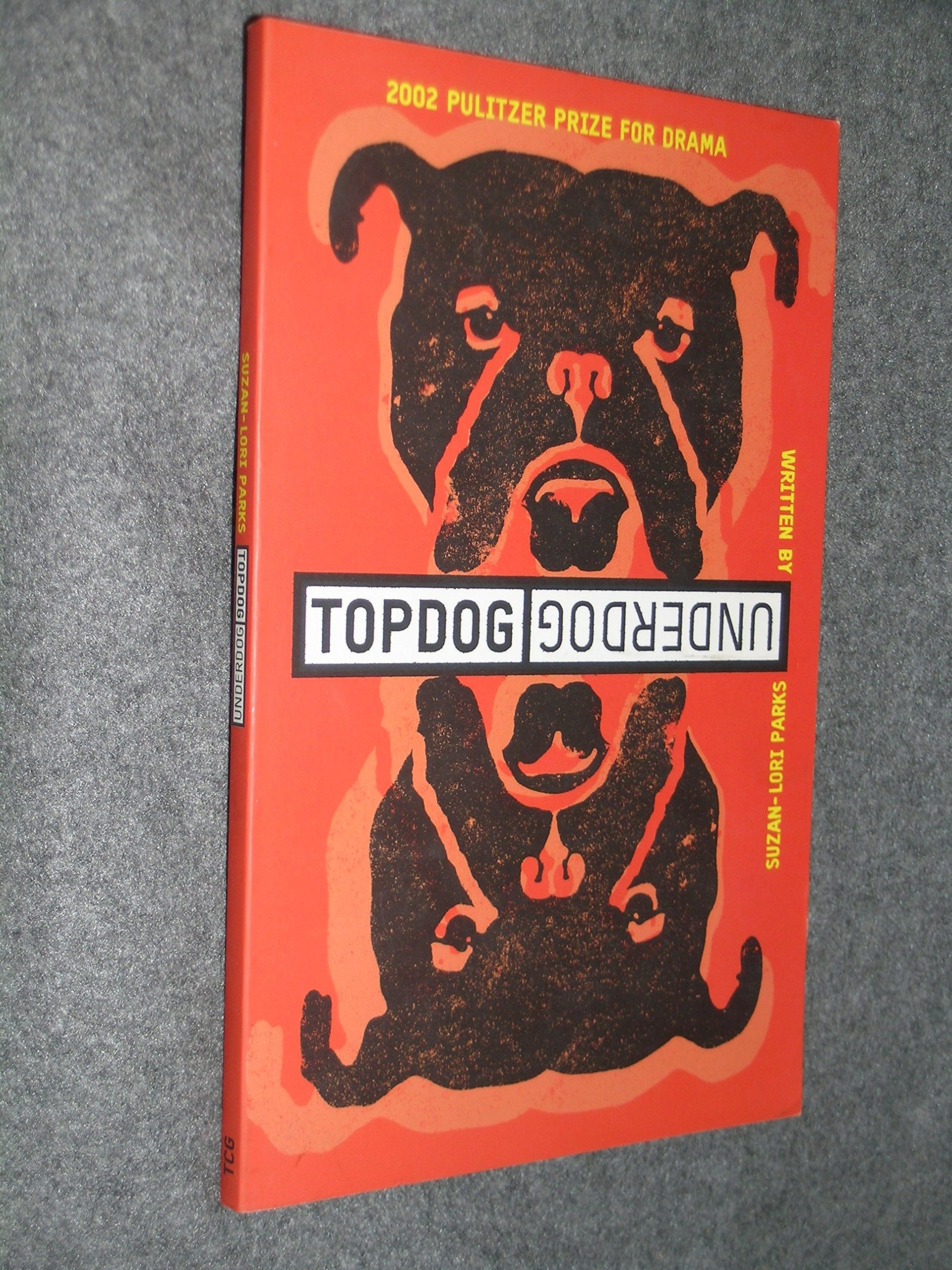 By Suzan Lori Parks Topdog Underdog 1st Edition 5 1 2002 Suzan Lori Parks 8601406574175 Amazon Com Books