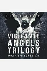 Vigilante Angels Trilogy: The Complete Boxed Set Audible Audiobook