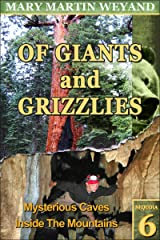 Sequoia 6. Mysterious Caves Inside The Mountains (Of Giants and Grizzlies) Kindle Edition