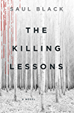 The Killing Lessons: A Novel