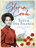 Touch the Silence (Harvey Family Sagas Book 1)