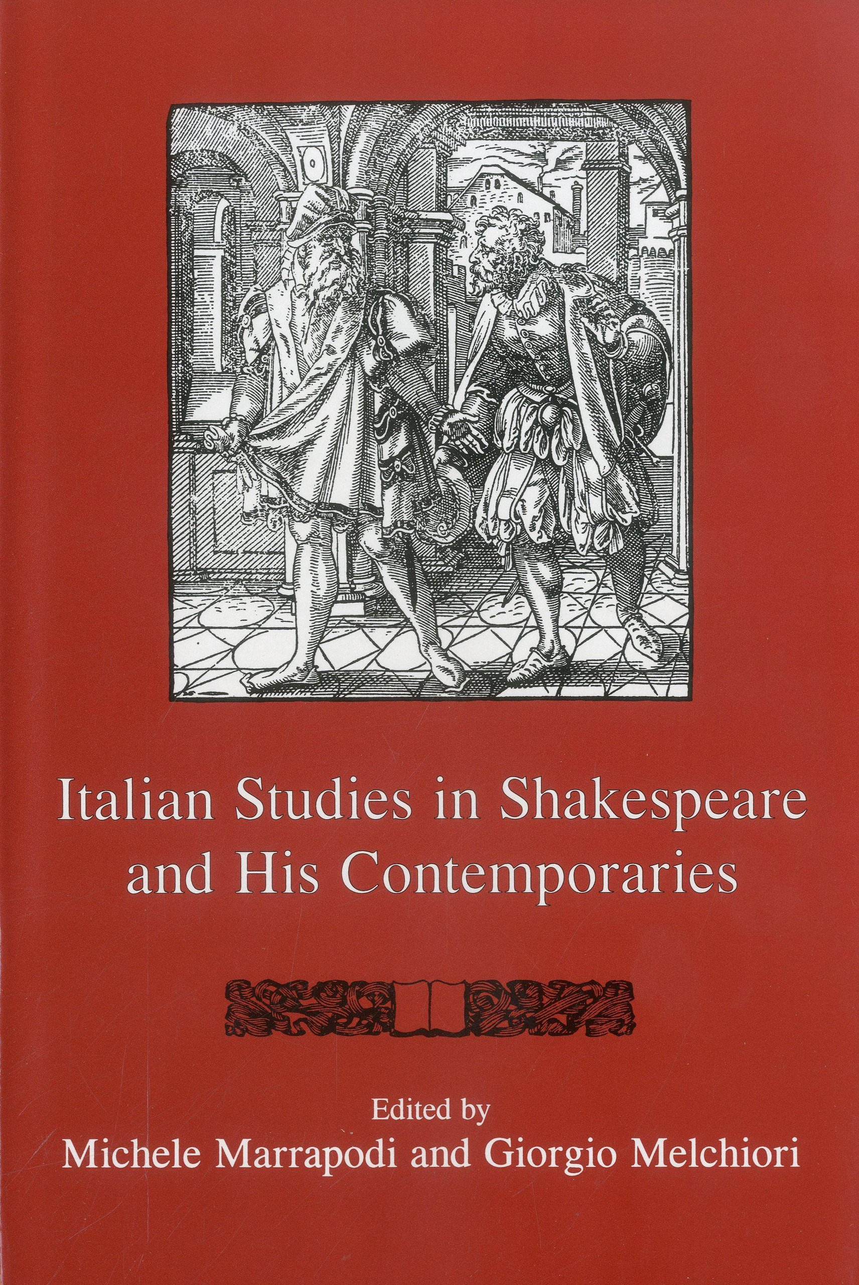 Italian Studies In Shakespeare and His Contemporaries (Shakespeare and His Contemporaries: The International Shakespeare Series) pdf epub