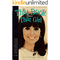 That Book about That Girl: The Unofficial Companion