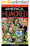 America Hijacked: How Deep State actors from LBJ to Obama killed for money and power.