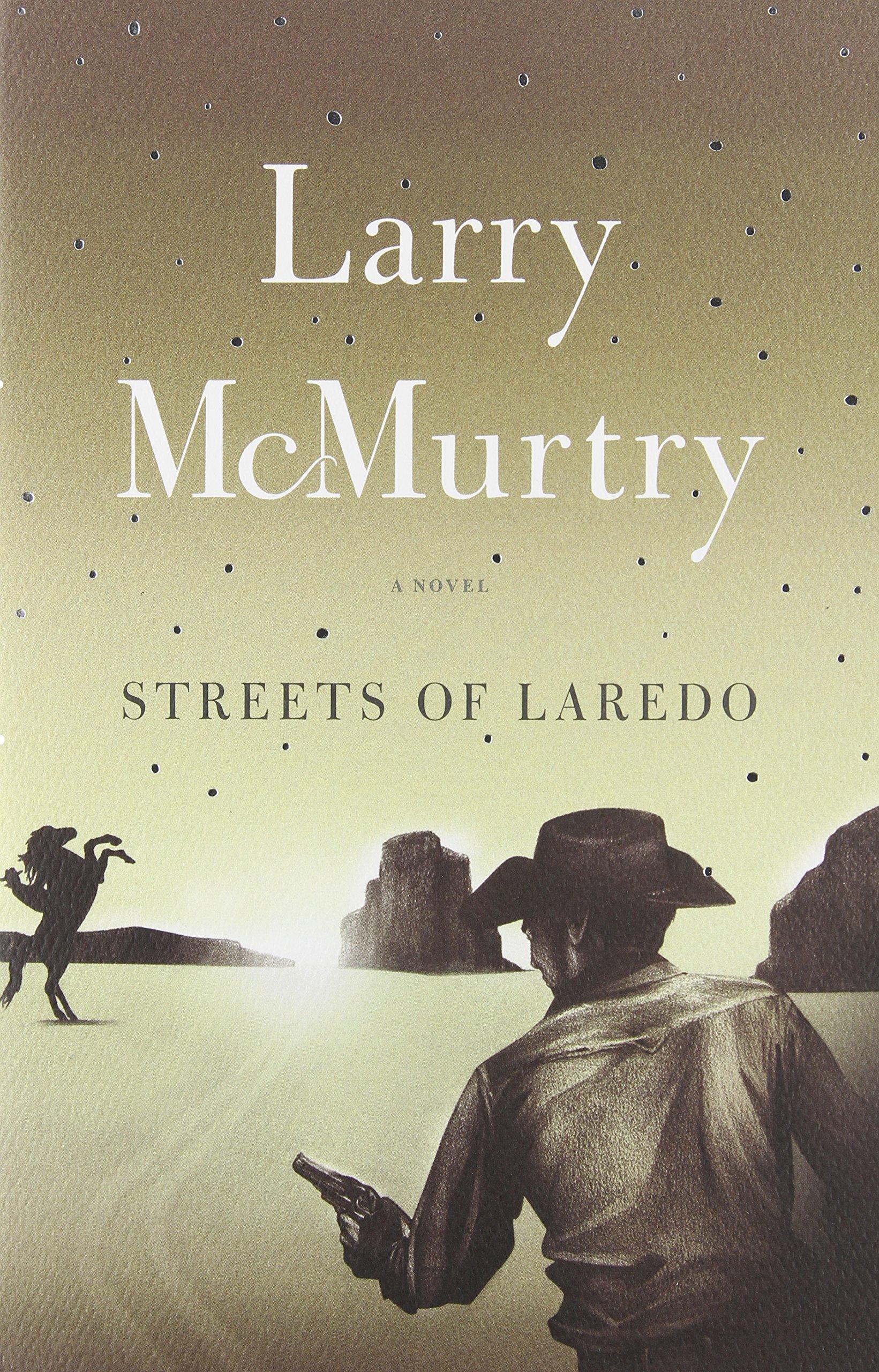 Read Online Streets Of Laredo : A Novel pdf epub