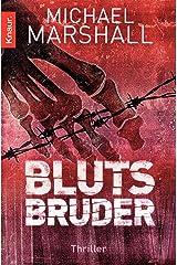 Blutsbruder: Thriller (German Edition) Kindle Edition