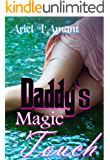 Daddy's Magic Touch