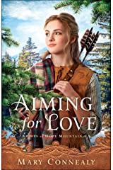 Aiming for Love (Brides of Hope Mountain Book #1) Kindle Edition