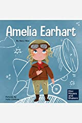 Amelia Earhart: A Kids Book About Flying Against All Odds (Mini Movers and Shakers 1) Kindle Edition